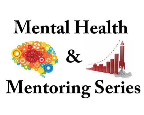 Mental Health and Mentoring Workshop Series